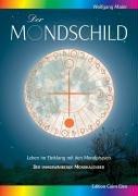 Der Mondschild: Leben im Einklang mit...