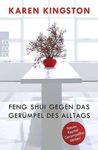 Feng Shui gegen das Gerümpel des...