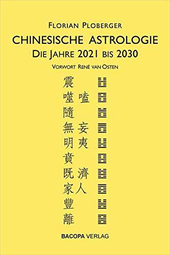 Chinesische Astrologie: Die Jahre 2021...