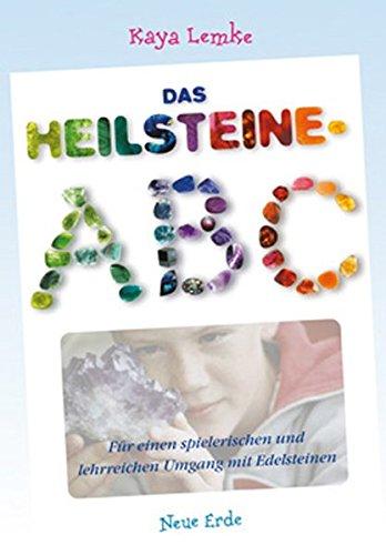 Das Heilsteine-ABC: Für einen...
