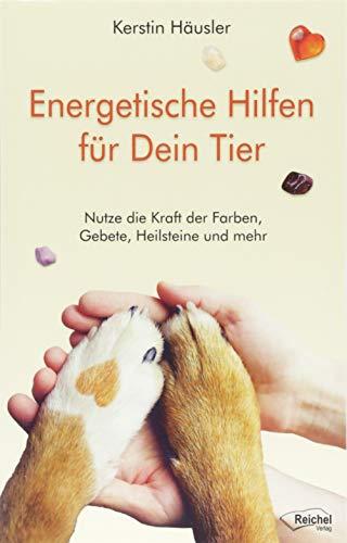Energetische Hilfen für Dein Tier:...